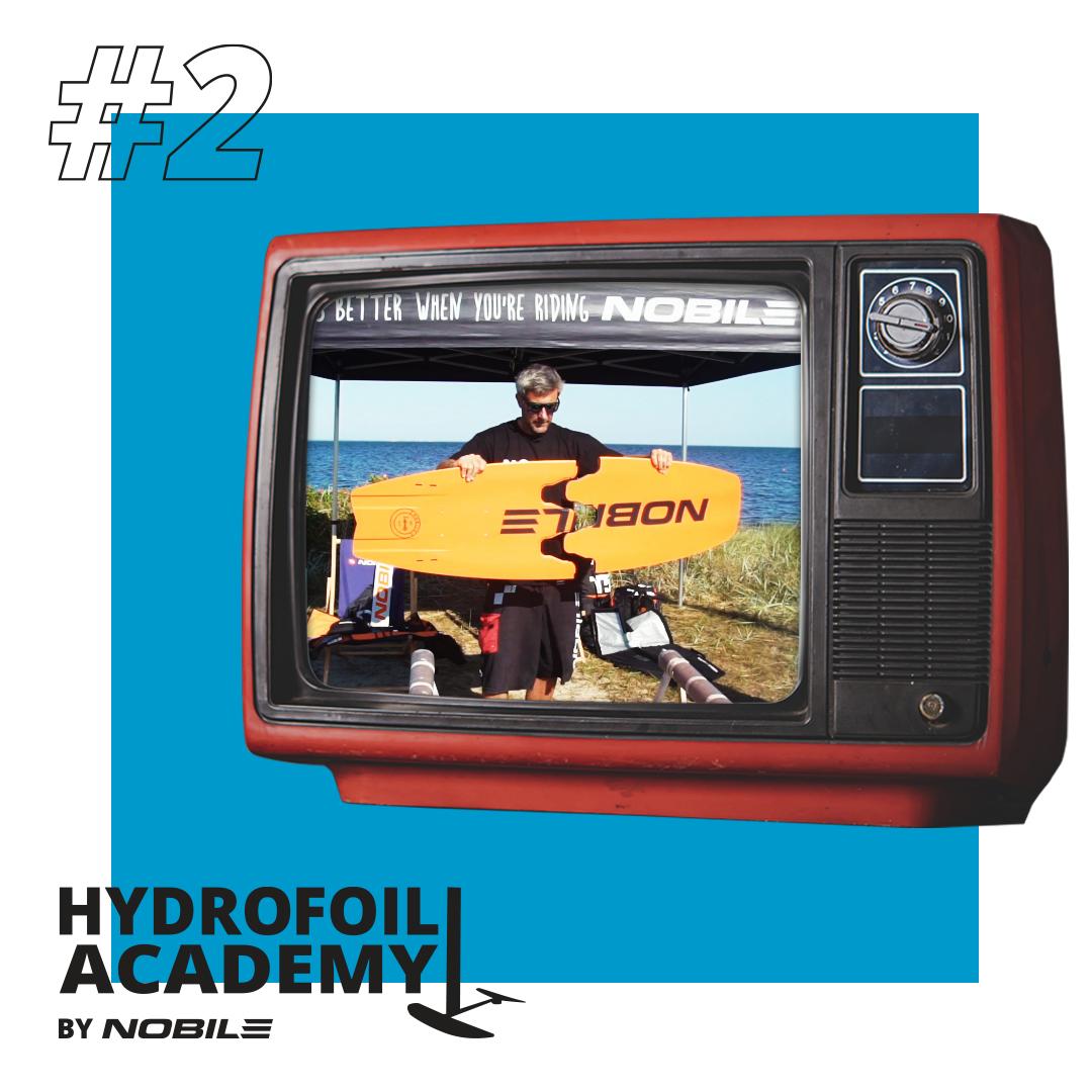 Hydrofoil Academy Part 2